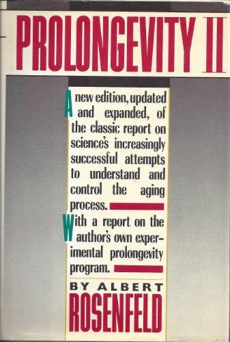 9780394534756: Prolongevity II