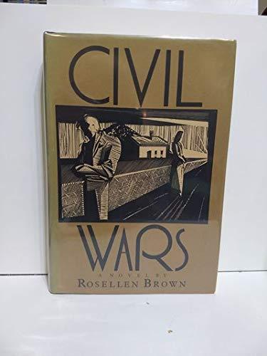 Civil Wars: Rosellen Brown