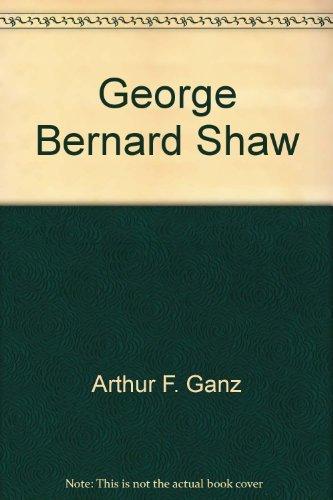 9780394535029: George Bernard Shaw (Grove Press modern dramatists)