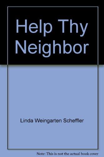 Help Thy Neighbor How Counseling Works and: Scheffler, Linda Weingarten