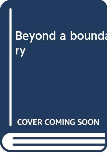 9780394535685: Beyond a boundary