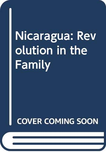 9780394535753: Nicaragua: Revolution in the Family