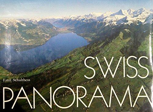 Swiss Panorama: Schulthess, Emil;Egli, Emil