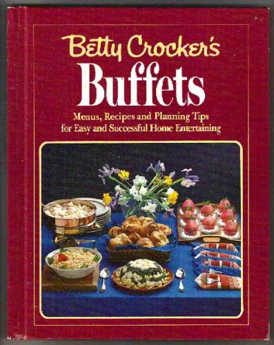 9780394535920: Buffets: Menus, Recipes and Planning Tips for Easy and Successful Home Entertaining