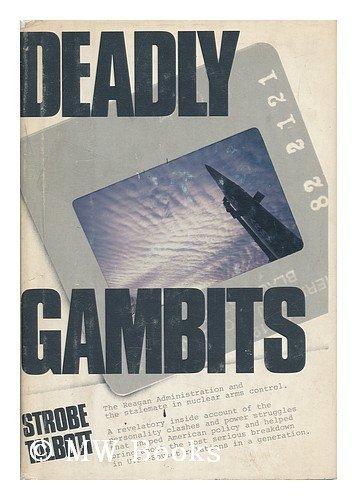 DEADLY GAMBITS: Talbott, Strobe