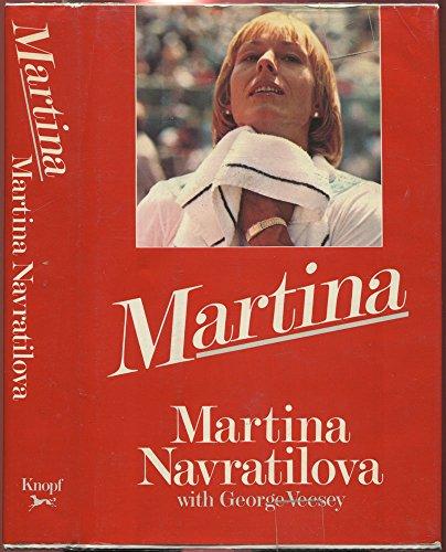 Martina - Navratilova, Martina; Vecsey, George