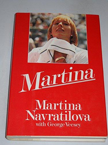 Martina - Signed: Navratilova, Martina;Vecsey, George