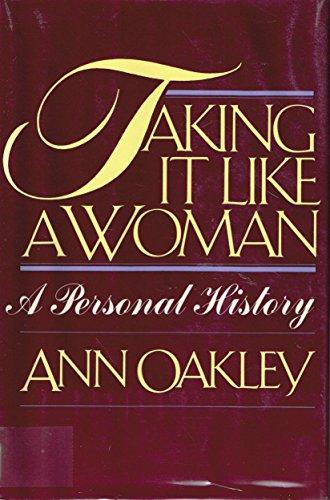 9780394536422: Taking it like a woman