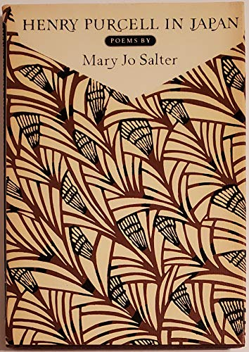 HENRY PURCELL IN JAPAN (Knopf Poetry Series): Salter, Mary Jo