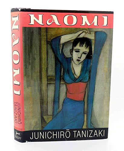 Naomi.: Junichiro Tanizaki.
