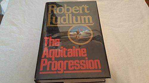 9780394536743: The Aquitaine Progression