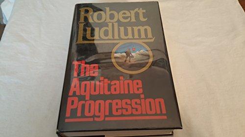 The Aquitaine Progression: Ludlum, Robert