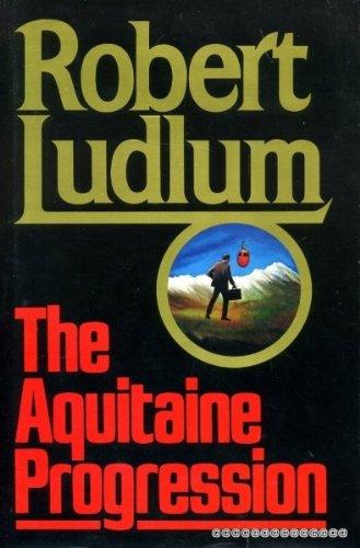 9780394536743: The Aquitaine Progression