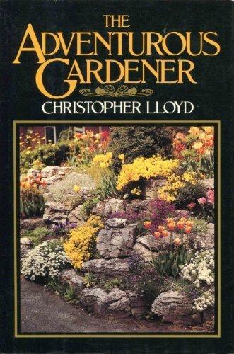 9780394536767: The Adventurous Gardener
