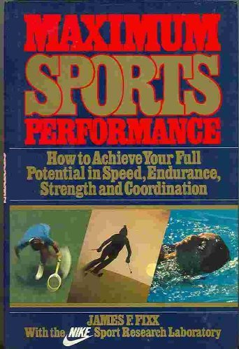 9780394536828: Maximum Sports Performance: With the Nike Sport Research Laboratory
