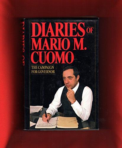 Diaries of M. Cuomo: The Campaign for Governor Cuomo, Mario