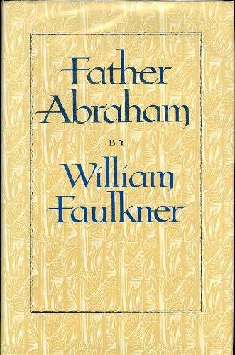 Father Abraham: William Faulkner