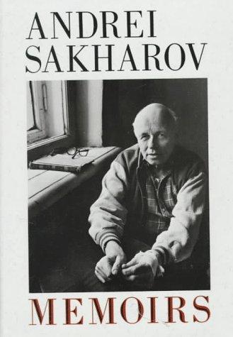 Memoirs: Sakharov, Andrei