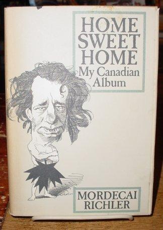 Home Sweet Home: Richler, Mordecai