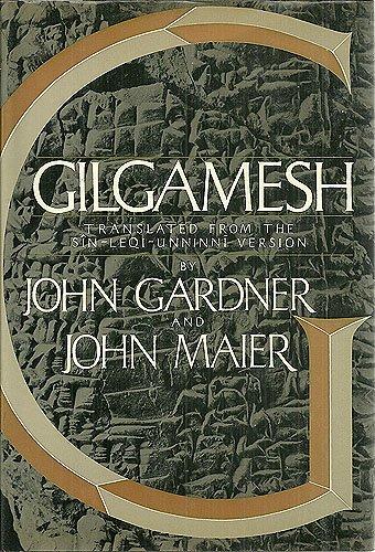 Gilgamish. Translated from the Sin-leqi-unninni version): Gardner, John and John Maier