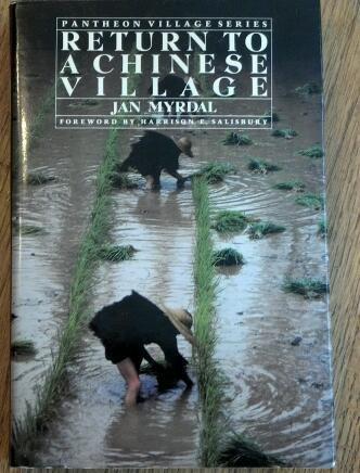 RETURN TO A CHINESE VILLAGE (Pantheon village series): Jan Myrdal