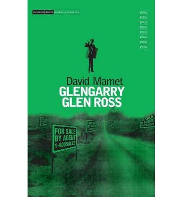 9780394538570: Glengarry Glen Ross: A play