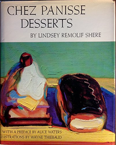Chez Panisse Desserts (Inscribed By Alice Waters)
