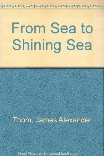 9780394538716: From Sea to Shining Sea
