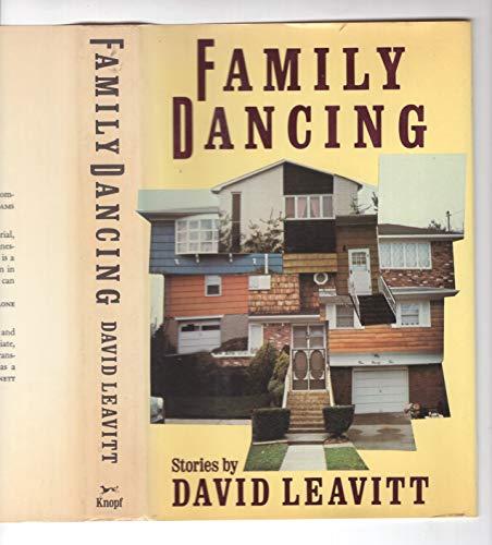 Family Dancing: Leavitt, David