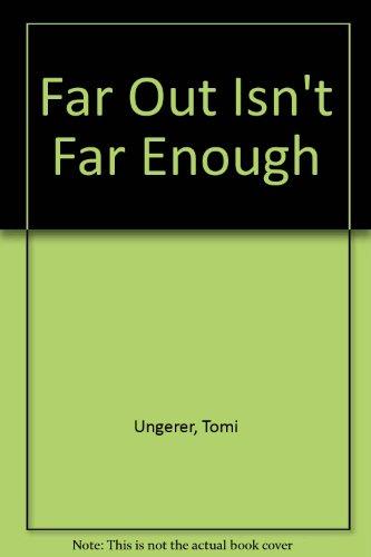 9780394538785: Far Out Isn't Far Enough