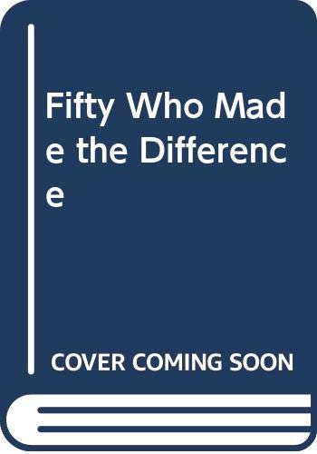 9780394539126: Fifty Who Made the Difference