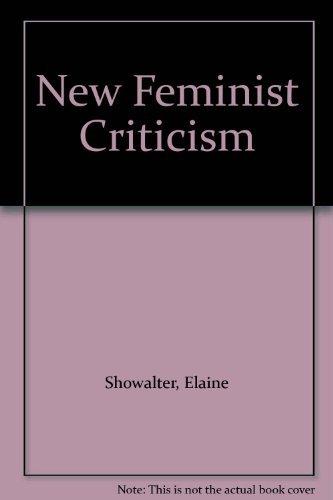 9780394539133: New Feminist Criticism