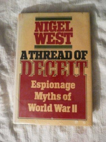 9780394539416: A Thread of Deceit: Espionage Myths of WWII