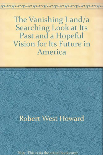 The vanishing land: Howard, Robert West