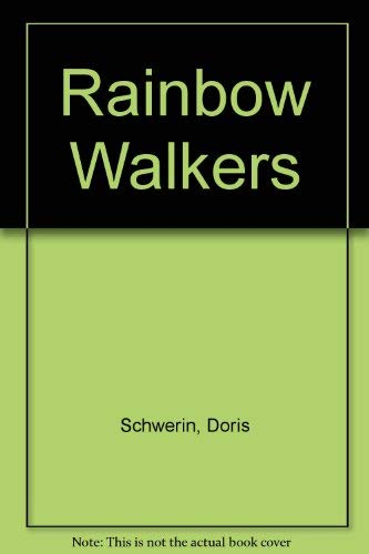 Rainbow Walkers: Schwerin, Doris