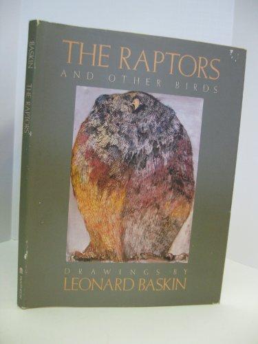 The Raptors and Other Birds: Baskin, Leonard