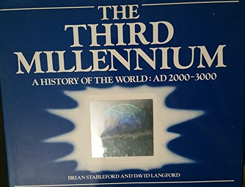 9780394539805: The Third Millennium: A History of the World, 2000-3000 AD