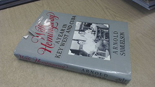 9780394539836: With Hemingway: A Year in Key West and Cuba