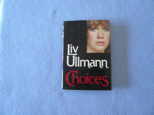 Choices: Ullman, Liv