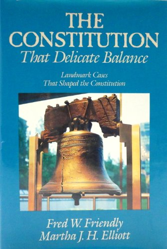 9780394540740: The Constitution: That Delicate Balance