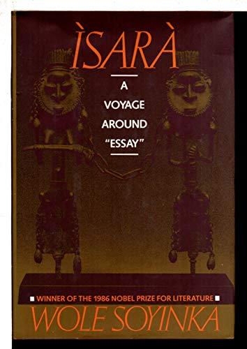 9780394540771: Isara: A Voyage Around Essay