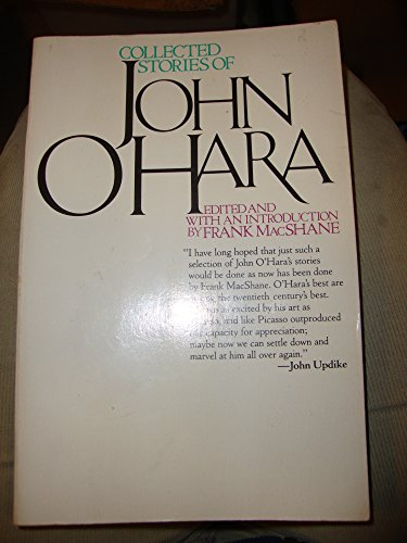 9780394540832: Collected Stories of John O'Hara: Selected and With an Introduction by Frank MacShane