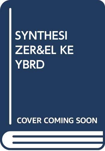 9780394540849: The Synthesizer & Electronic Keyboard Handbook