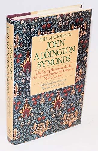 9780394540856: The Memoirs of John Addington Symonds
