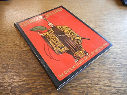Gilbert and Sullivan: The Official D'Oyly Carte: Wilson, Robin J.,