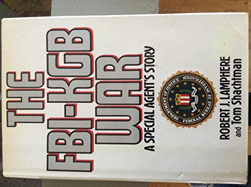 9780394541518: The FBI-KGB War: A Special Agent's Story
