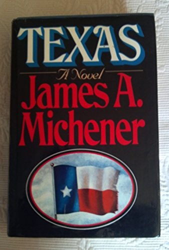 Texas: Michener, James A.