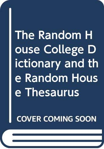 The Random House College Dictionary and the: Stein, Jesse