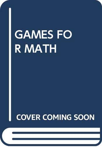 9780394542812: Games for Math: Playful Ways to Help Your Child Learn Math from Kindergarten to Third Grade