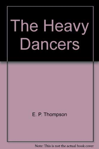 9780394543017: The Heavy Dancers
